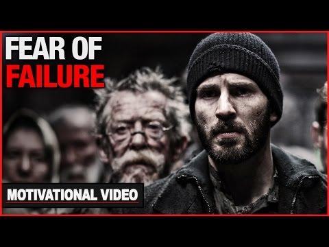 Overcoming Fear Of Failure - Motivational Video