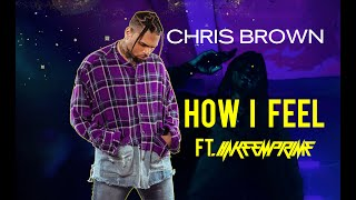 *Exclusive* How I Feel (Full) - Chris Brown ft Hyphy Da Spider (Official Video) w/DL