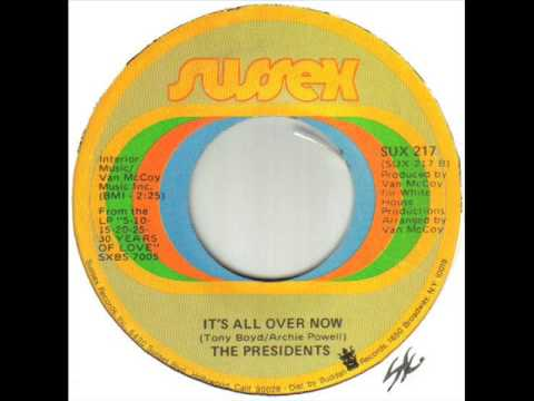 The presidents it s all over now youtube