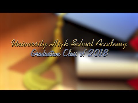 University High School Academy Graduation 2018