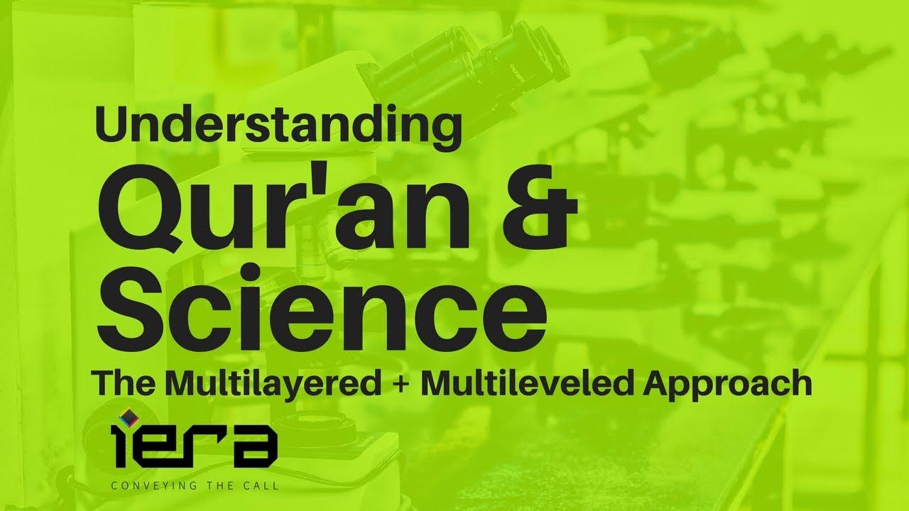 Understanding Science & The Qur'an