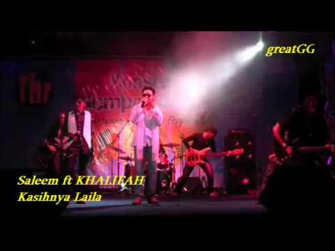 Saleem feat KHALIFAH ~ Kasih Laila (live)
