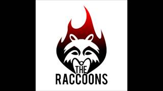 You Know - The Raccoons