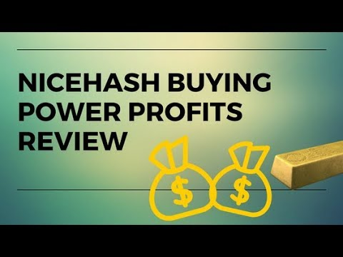How much can you make by buying hashing power on Nicehash