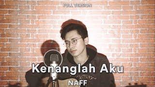 Kenanglah Aku NAFF