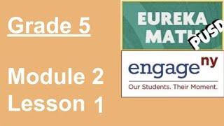Eureka Math Grade 5 Module 2 Lesson 1 (updated)