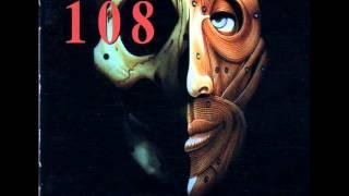 108 - Threefold misery  full album