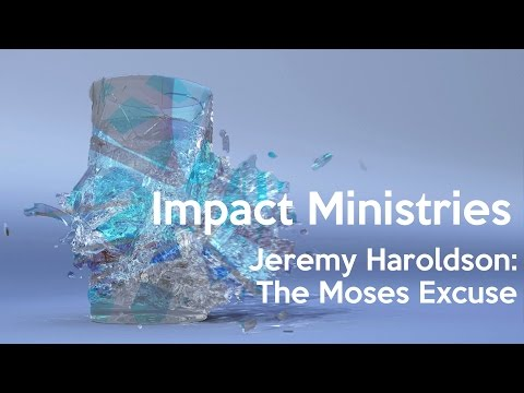 Jeremy Haroldson: The Moses Excuse