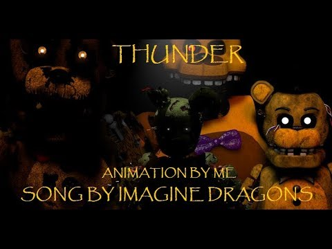 [C4D/FNAF] (Remake) THUNDER|| Song by:...