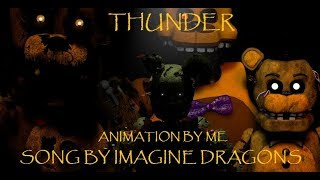 [C4D/FNAF] (Remake) THUNDER|| Song by: Imagine Dragons