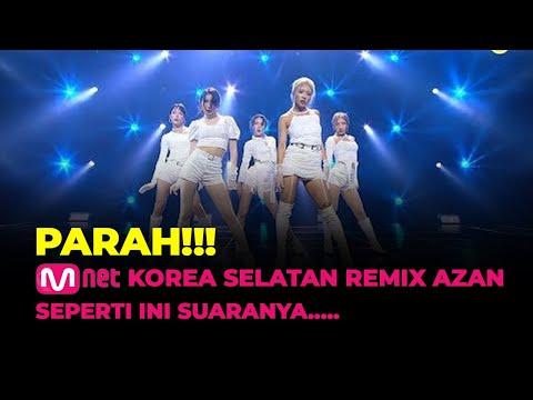 PARAH!!! MNET Korea Selatan Remix Azan, Begini Suaranya...