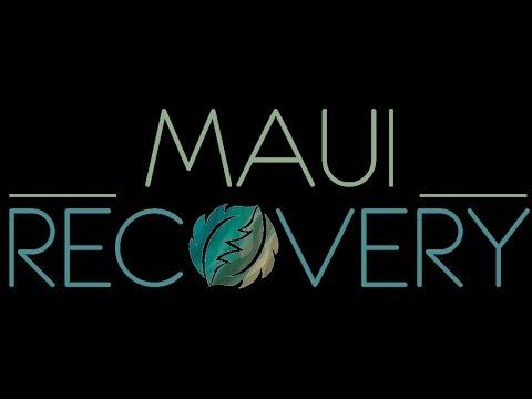Maui Recovery Addiction Treatment Hawaii  22 Waimahaihai St Kihei HI 96753