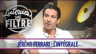 Vie privée, complexes, passage dans TPMP... L'interview sans filtre de Jérémy Ferrari
