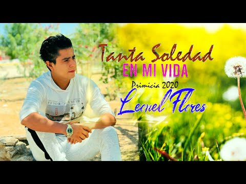 Tanta soledad en mi vida - Leonel Flores/