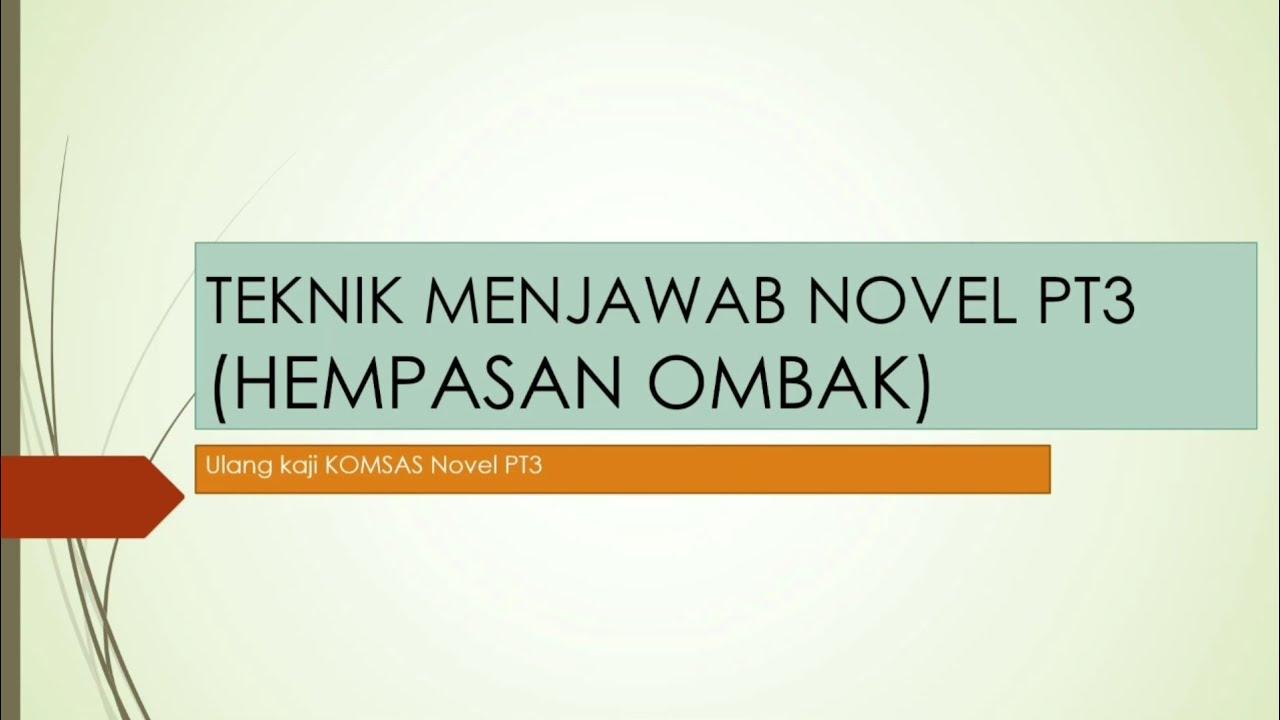 Teknik Menjawab Soalan Novel Pt3 Hempasan Ombak Youtube