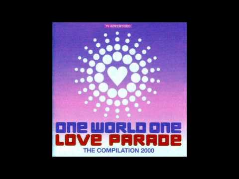 Love Parade 2000 - One World , One Love Parade - The Compilation 2000