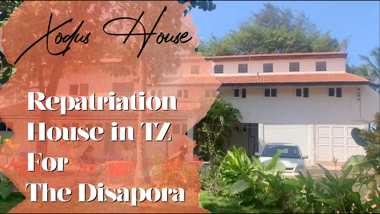 🇹🇿 Tanzania's ONLY REPATRIATION HOUSE For Disapora: Xodus House @Xodus Africa