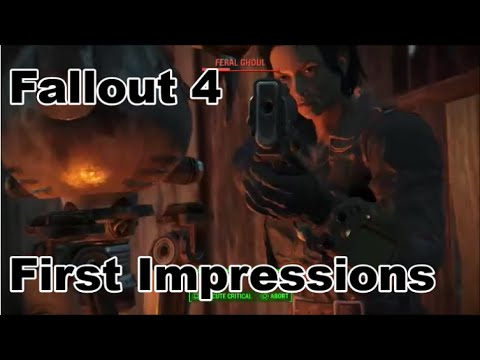 Fallout 4 - First Impressions/Video Update