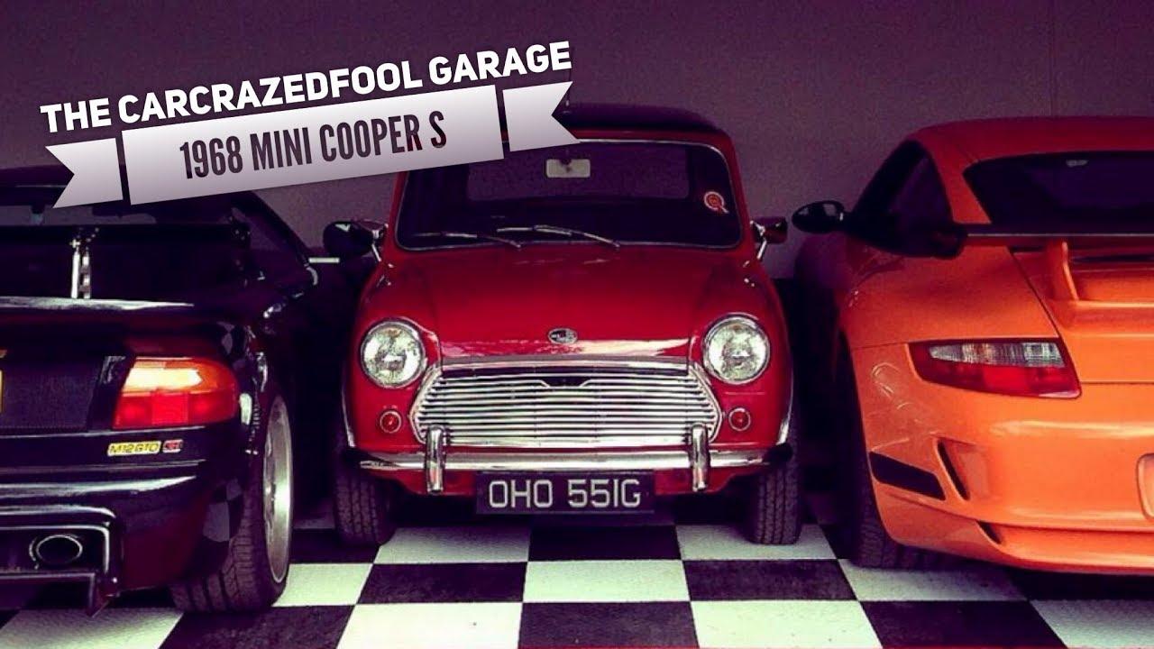 1968 Austin Mini Cooper S The Carcrazedfool Garage Youtube
