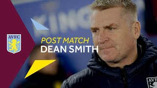 POST MATCH | Dean Smith pleased with First Leg result