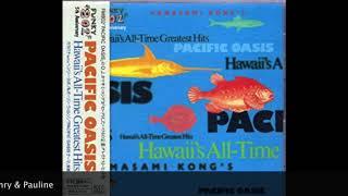 """Pacific Oasis"" - Pauline Wilson, Henry Kapono, Kalapana & Kamasami Kong"
