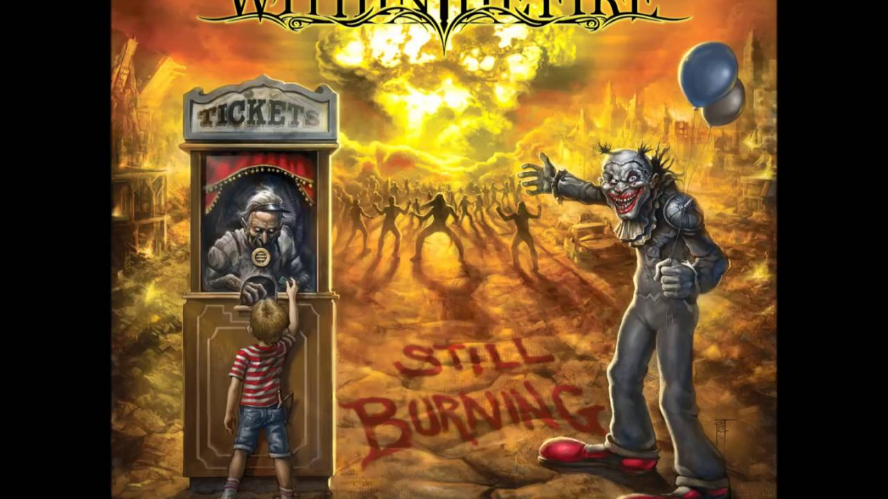 Within the Fire - Still Burning (2016)