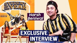 Student Of The Year 2 | Harsh Beniwal Exclusive Interview | Tiger Shorff, Ananya, Tara Sutaria