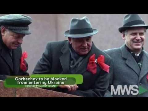 Mikhail Gorbachev Banned from Ukraine after Crimea comments