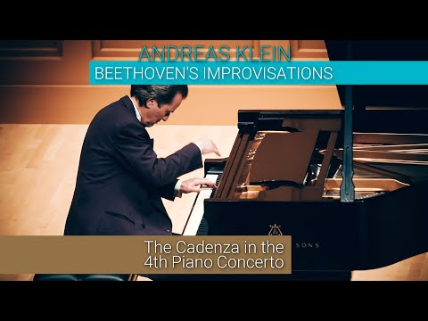 BEETHOVEN'S IMPROVISATIONS: The Cadenza in the 4th Piano Concerto