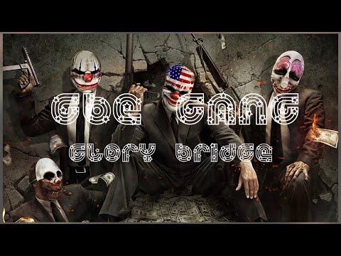 GBE Gang - Glory Bridge (Official Music Video)
