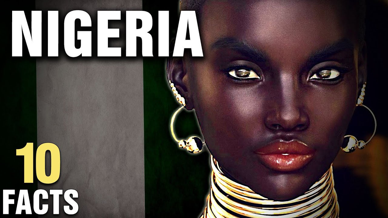 Download 10 Surprising Facts About Nigeria