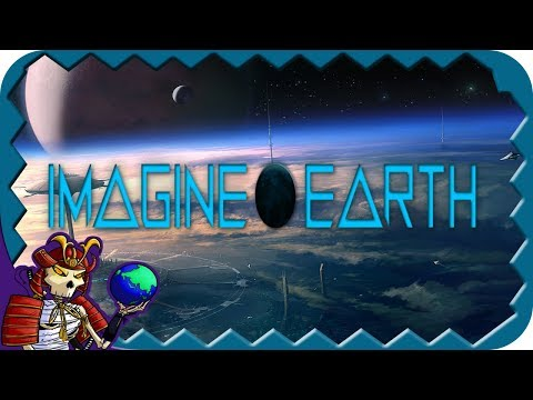 IMAGINE EARTH | Sci fi city building simulator | Let's Play Imagine Earth Gameplay