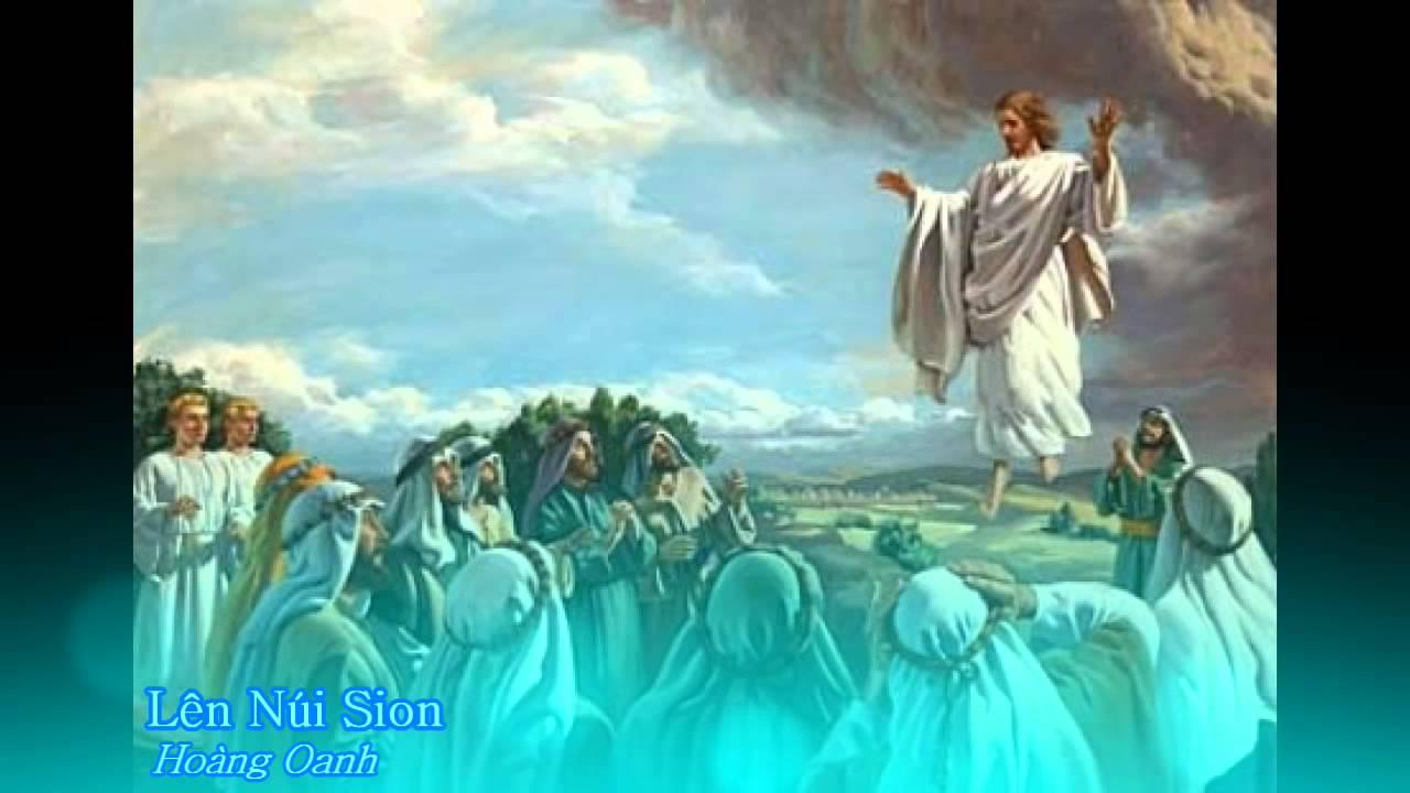 Lên núi Sion – Hoàng Oanh [Thánh ca]