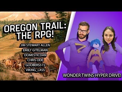 Hyper DRIVE | Oregon Trail RPG with Trail Master Jim Stewart Allen!