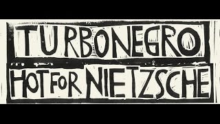 Turbonegro - Hot For Nietzsche (Official Music Video)