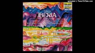 Isaac Albeniz orch. Carlos Surinach : Iberia, Selections from Books II & III (1907-08 orch. 1956)