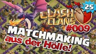 CLASH OF CLANS [Deutsch] - #009 Matchmaking aus der Hölle?!? | Let's Play Clash of Clans