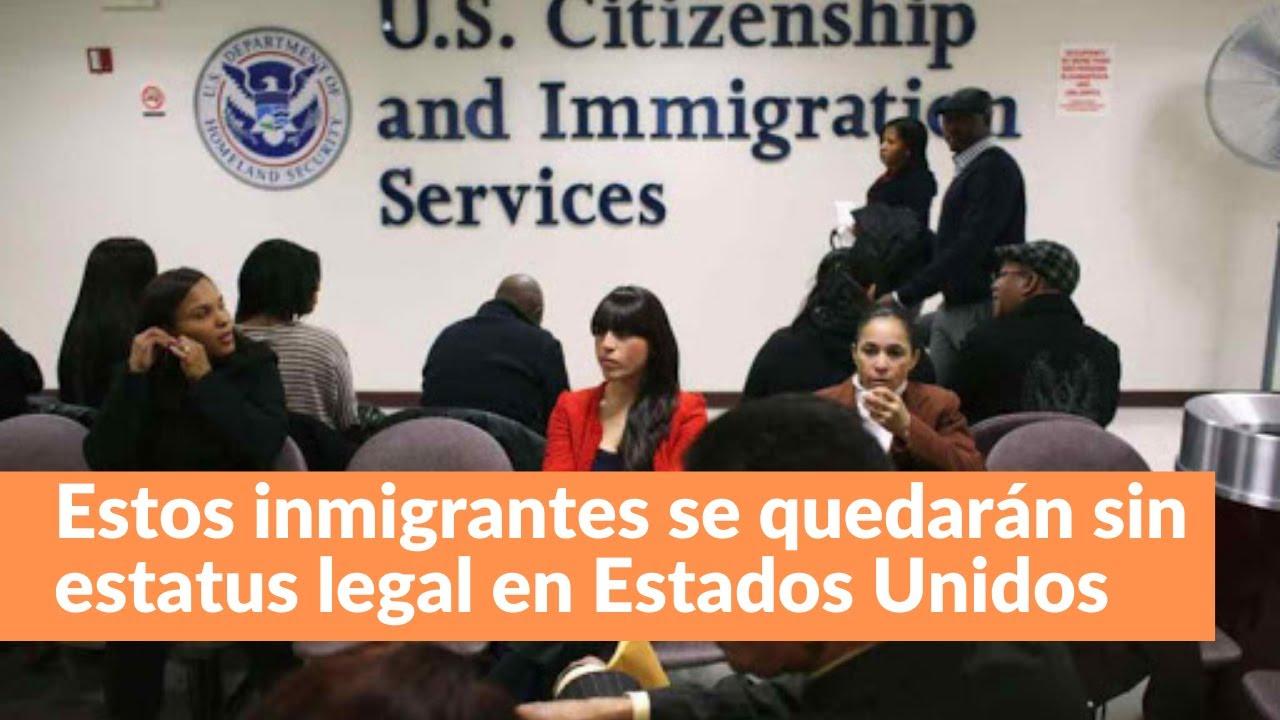 Estos inmigrantes se quedarán sin estatus legal en Estados Unidos