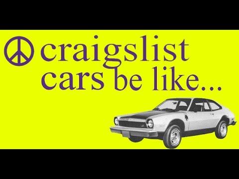 Craigslist Car Buying Be Like... - YouTube