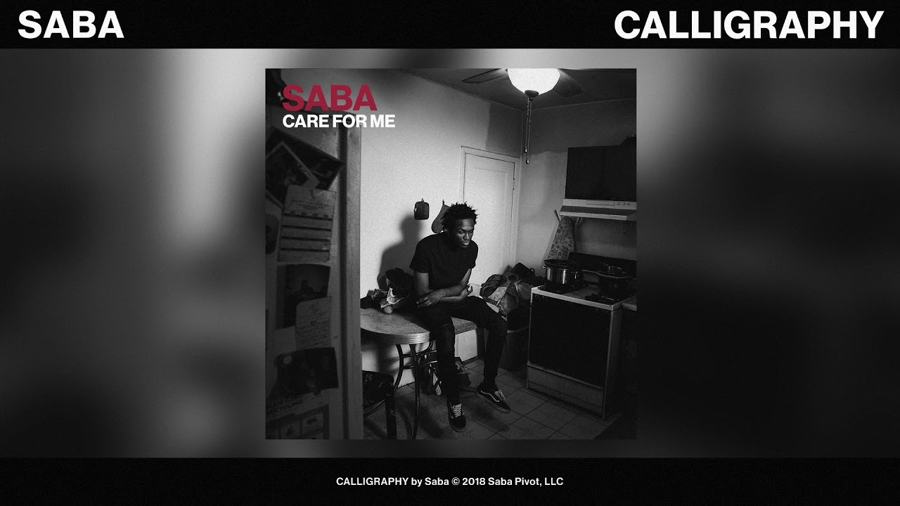 Saba – His Best Lyrics From CARE FOR ME – Sounds So Beautiful