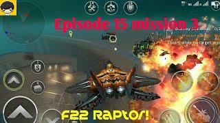 Episode 15 mission 3, Ambush 2 F22 Raptor, Gunship battle HD gameplay