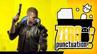 Cyberpunk 2077 (Zero Punctuation) (Video Game Video Review)