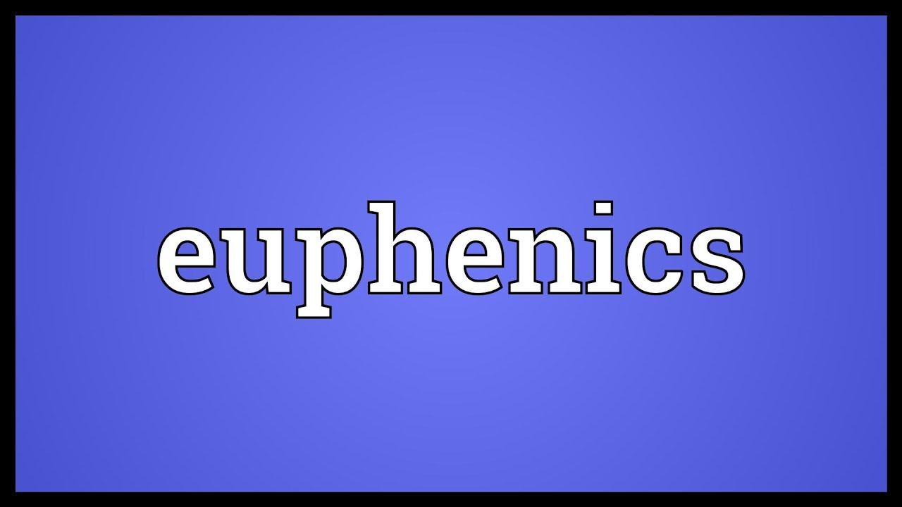 what is euphenics