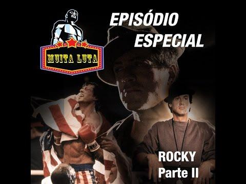 Especial ? Rocky Balboa ? Parte II