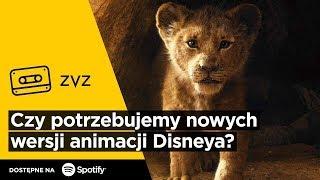 ZVZ #123 – Czy potrzebujemy nowych wersji animacji Disneya?