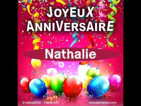 joyeux anniversaire nathalie youtube. Black Bedroom Furniture Sets. Home Design Ideas
