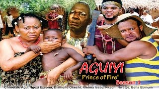 Prince of Fire (Aguiyi)  - 2016 Latest Nigerian Nollywood Movie