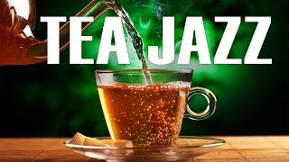 Tea Jazz -  Relaxing Instrumental JAZZ Music For Work,Study,Reading