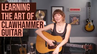 Learning the Art of Clawhammer Guitar - with Molly Tuttle YouTube Videos