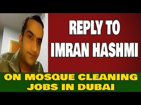 Reply To Imran Hashmi On Mosque Cleaning Jobs In Dubai Masjid Cleaner